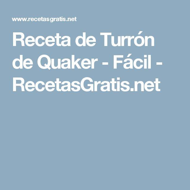 Receta de Turrón de Quaker - Fácil - RecetasGratis.net