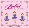Ballet Step by Step: A colorful book that illustrates and defines basic ballet positions and exercises for students. Each ballet term is accompanied by its correct pronunciation. The book also includes ballet class etiquette reminders, notes on hand placement, turn-out, and describes a typical ballet class format. The book makes a perfect additional to a dance teacher's instructional library, and is a perfect companion for any ballet student. http://creativedanceteaching.com