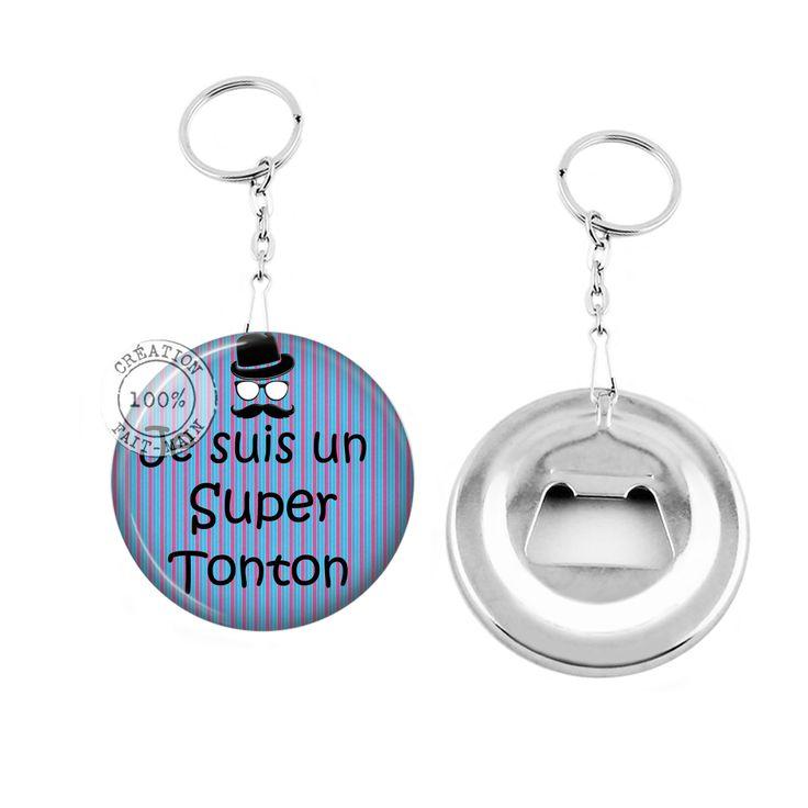 Porte clé décapsuleur / cadeau je suis un super tonton : Porte clés par bijoux-martika-creation