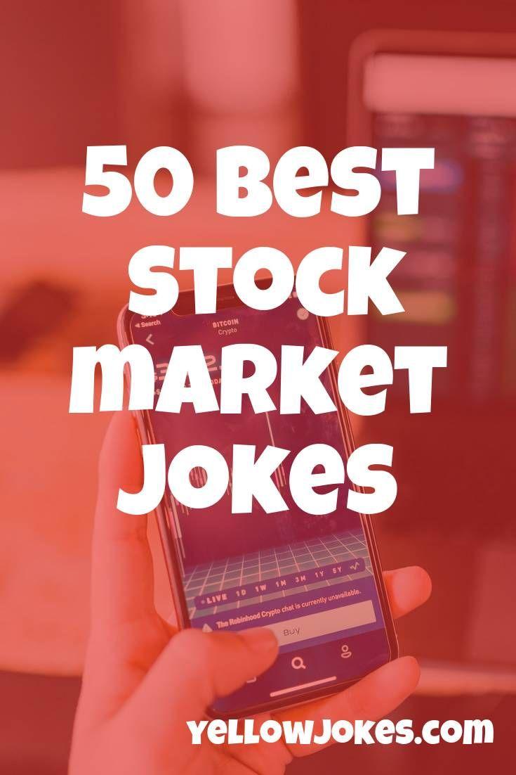 50 Best Stock Market Jokes In 2020 Jokes Stock Market Marketing