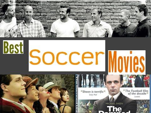 Best Soccer Movies to Watch - YouTube