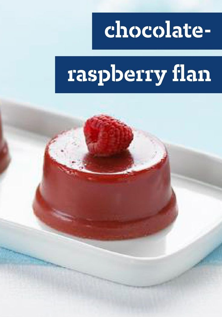 "Chocolate-Raspberry ""Flan"" -- Enter the Celebrate Delicious Spring ..."
