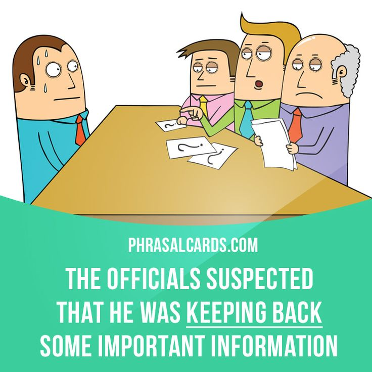 """""""Keep back"""" means """"to not tell someone about something"""". Example: The officials suspected that he was keeping back some important information. Get our apps for learning English: learzing.com"""