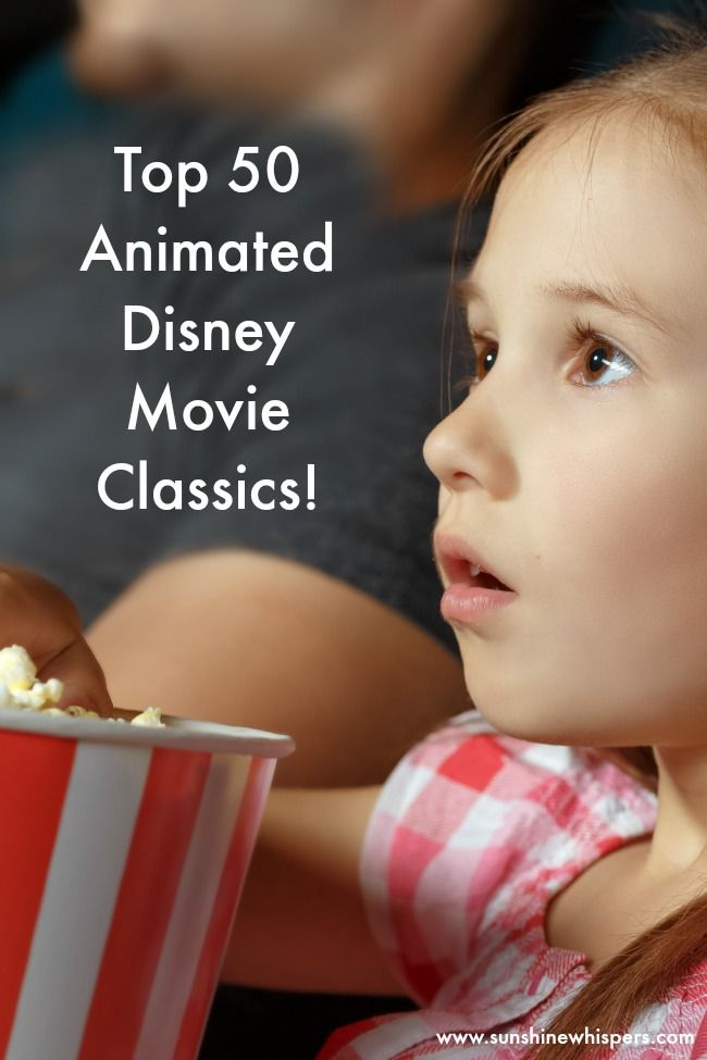 The Definitive List of the Top 50 Animated Disney Movie Classics! - Sunshine Whispers  This list would be great for family movie night or for a fun indoor activity with kids!  http://www.sunshinewhispers.com/2016/01/the-definitive-list-of-the-top-50-animated-disney-movies/