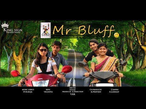 TELUGU SHORT FILMS NET | FUN | LOVE | ACTION | THRILLER | MESSAGE: mr bluff - real funny telugu comedy short film