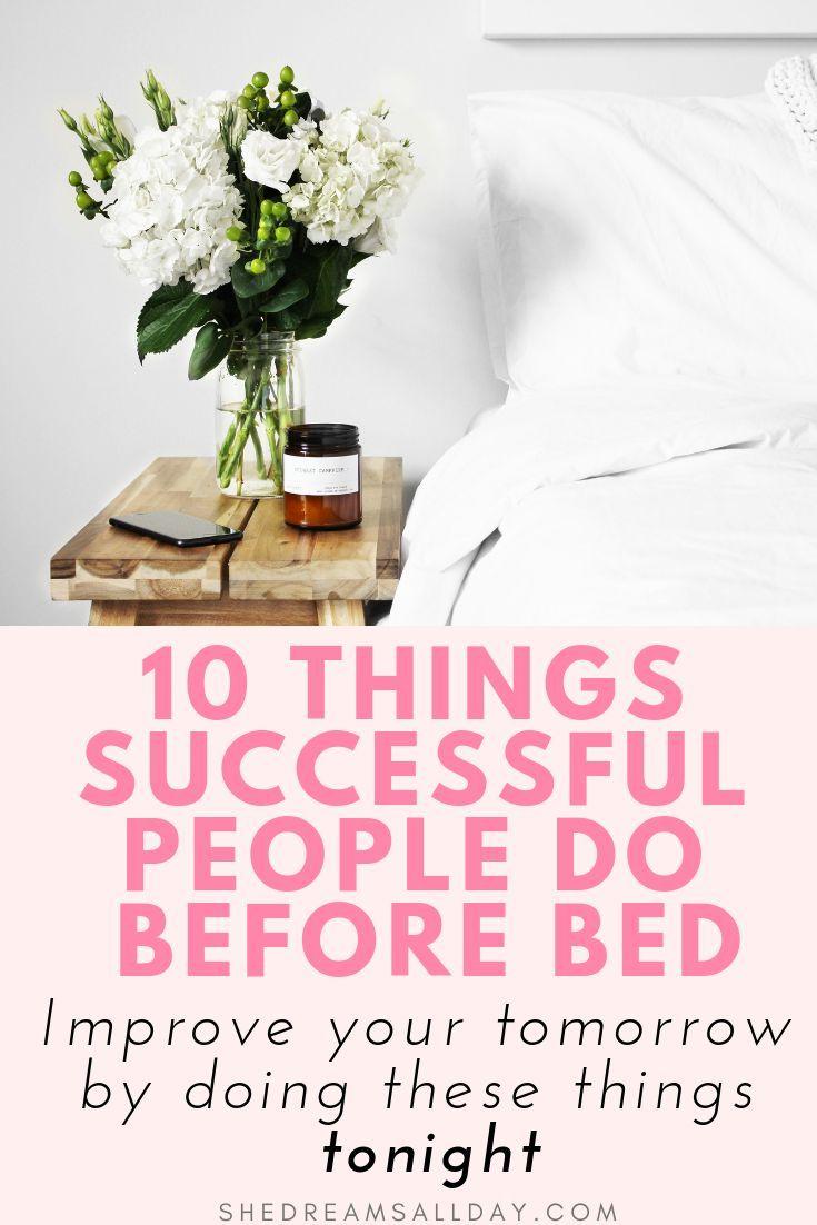 10 Dinge, die erfolgreiche Menschen und Mädchen jeden Abend vor dem Schlafengehen tun. Das ist das …   – Intentional Living