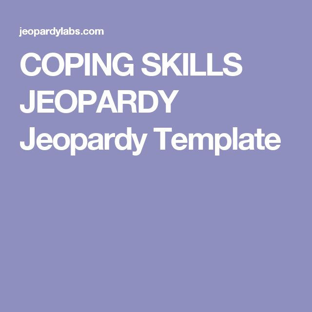 COPING SKILLS JEOPARDY Jeopardy Template
