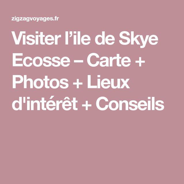 Visiter l'ile de Skye Ecosse – Carte + Photos + Lieux d'intérêt + Conseils