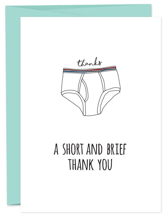 Thanks. Thank you. Muchas gracias. Briefs always win over boxers. • A6 folded card • blank inside • matching French Paper envelope