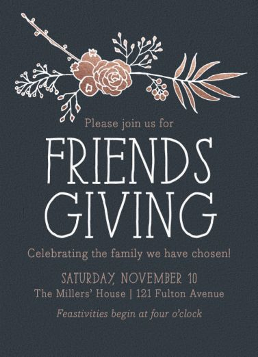 "Don't forget your friends! ""Friendsgiving Floral"" Digital Thanksgiving Invitation only on Minted.com"