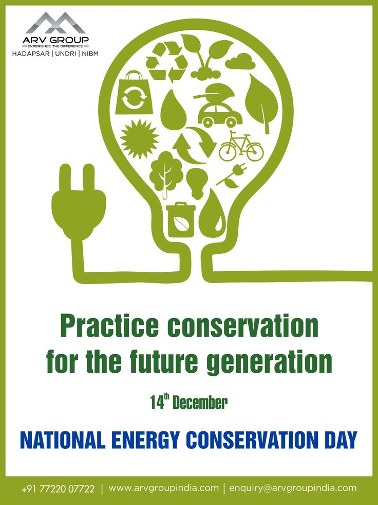 National Energy Conservation Day.. Practice conservation for the future generation!