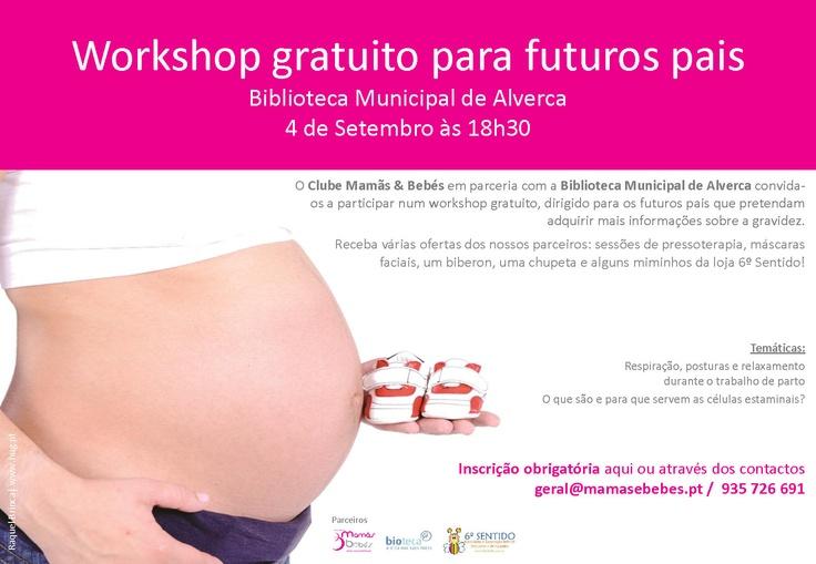Workshop gratuito para futuros pais, dia 4 de Setembro, na Biblioteca Mun. de Alverca