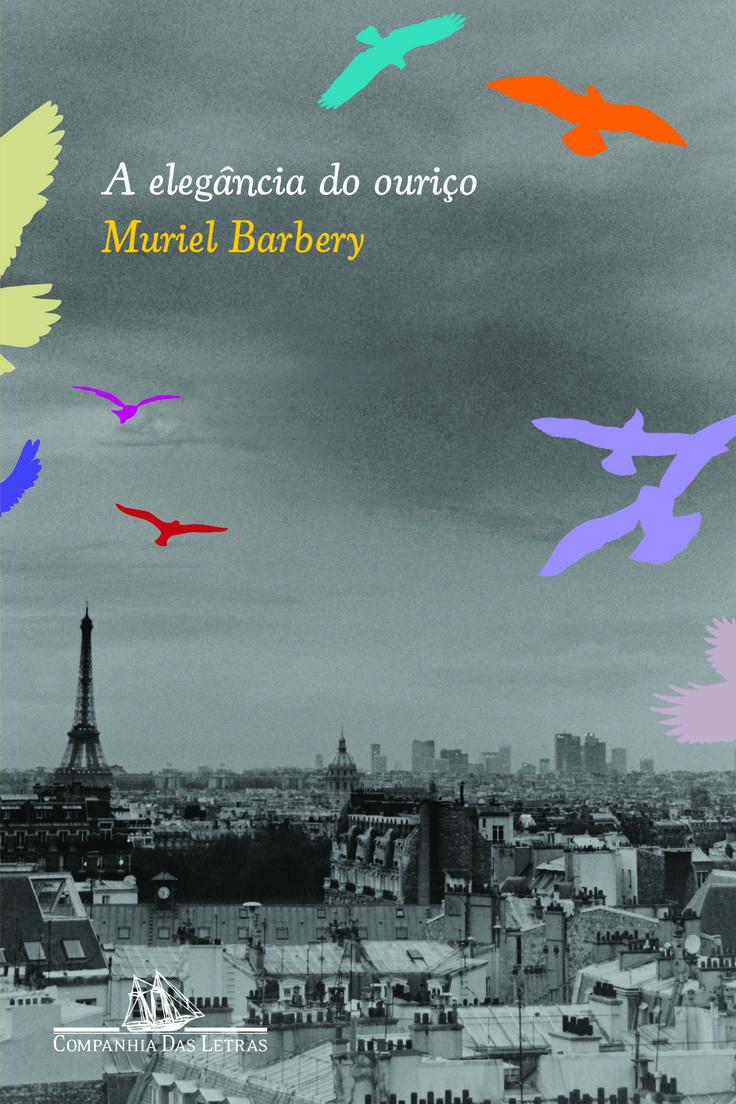 """Livros e viagens:  """"A Elegância do Ouriço"""" em Paris"""