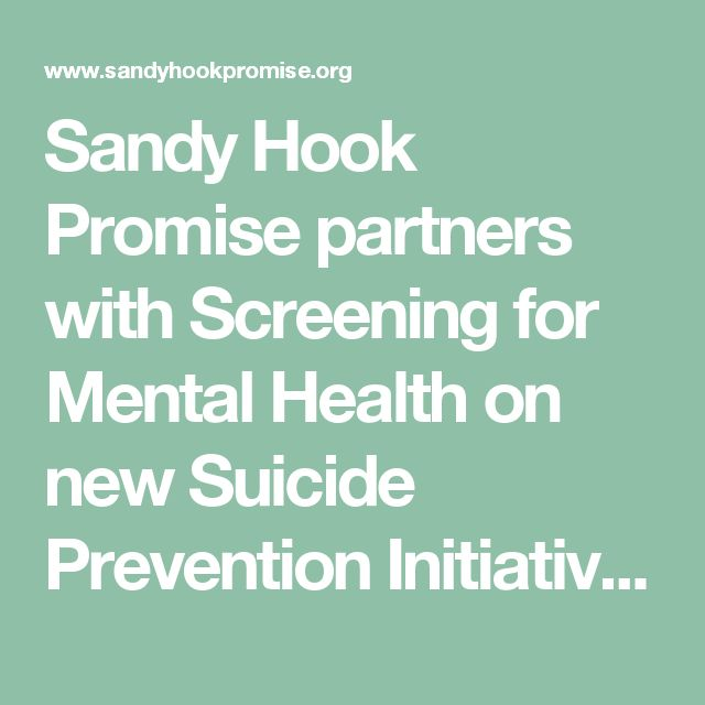 Sandy Hook Promise partners with Screening for Mental Health on new Suicide Prevention Initiative - Sandy Hook Promise