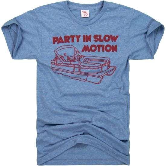 Hey! Hey you! This is a no wake zone. Get that speed under control and party in slow motion. Cause this pontoon's made for relaxing. <br><br> Super soft heather light blue tri-blend cotton/poly/rayon (50/25/25). <br>Designed in Michigan by The Mitten State. <br>Made in USA.