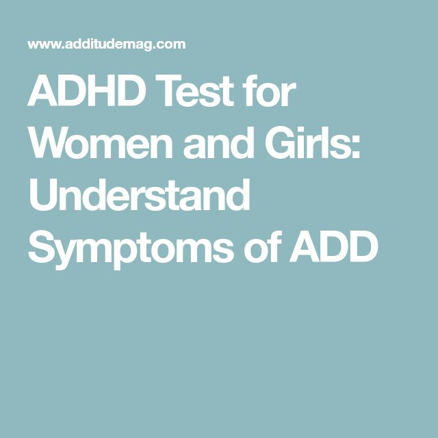 ADHD Test for Women and Girls: Understand Symptoms of ADD