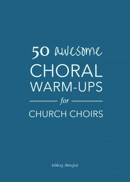 50 awesome choral warm-ups for choirs.   ♫ CLICK through to read more or save for later!   ♫