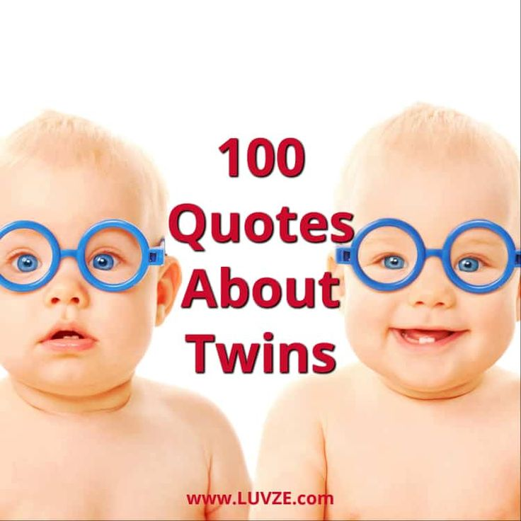 100 Quotes About Twins and Twin Sayings & Messages Twin