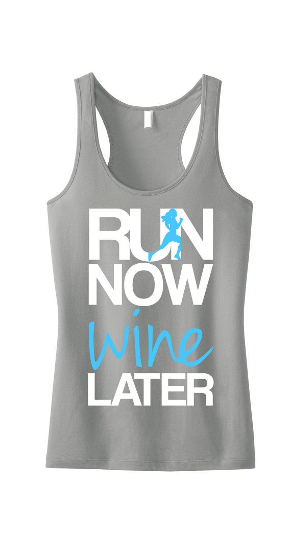 RUN Now WINE Later Tank Top Gray with Teal, Workout Clothing, running Tanks, Gym Tank, marathon, Runners Tank Top, Workout Shirt, Fitness