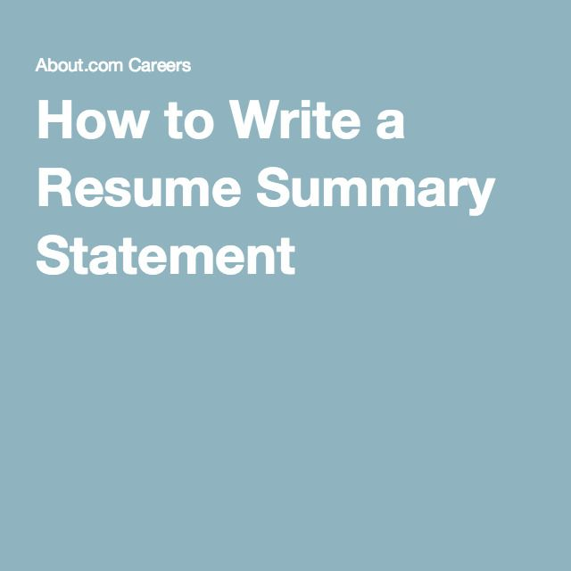 what to include in a resume summary statement summary