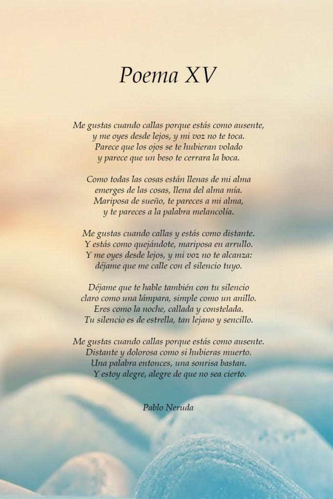 Poema Xv Pablo Neruda Spanish Love Poems Neruda Quotes Pablo Neruda