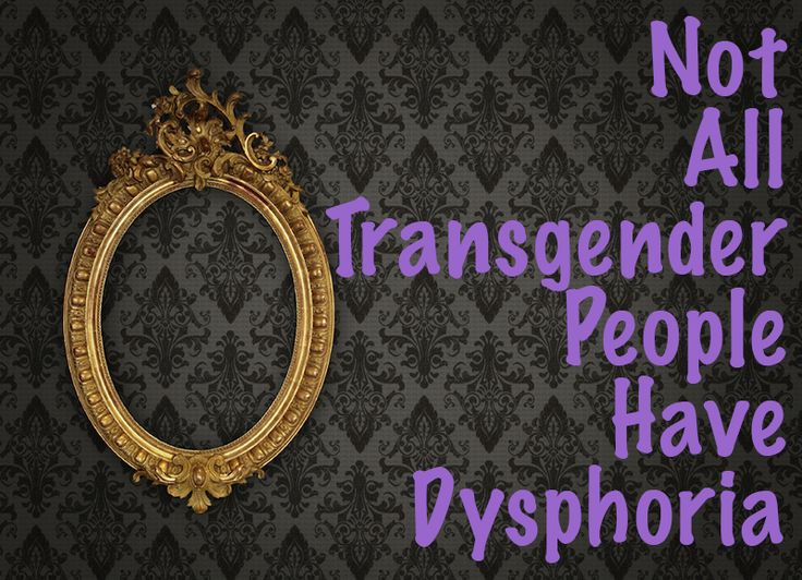 Not All Transgender People Have Dysphoria – And Here Are 6 Reasons Why That Matters