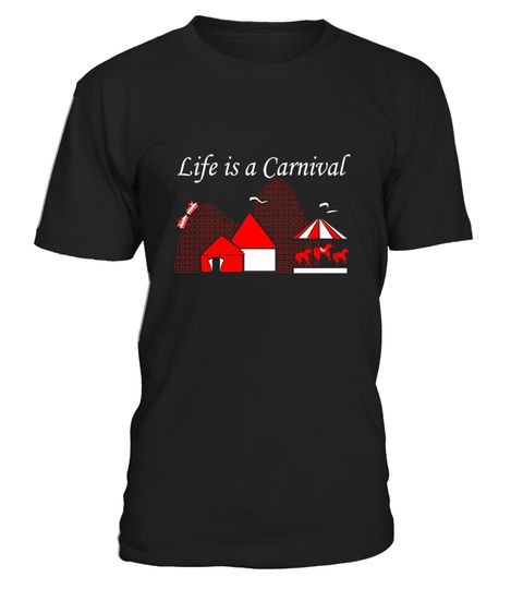 """# Life is a Carnival Graphic Funny T-shirt .  Special Offer, not available in shops      Comes in a variety of styles and colours      Buy yours now before it is too late!      Secured payment via Visa / Mastercard / Amex / PayPal      How to place an order            Choose the model from the drop-down menu      Click on """"Buy it now""""      Choose the size and the quantity      Add your delivery address and bank details      And that's it!      Tags: This graphic tee reminds us all of the…"""