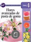 Curso 4 Flores Avanzadas de Pasta de Goma Parte 1