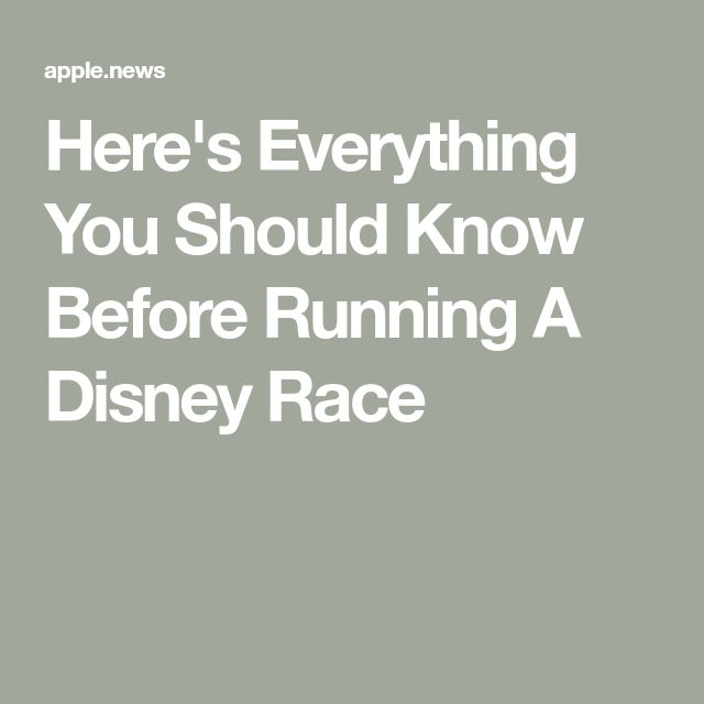 Here's Everything You Should Know Before Running A Disney Race