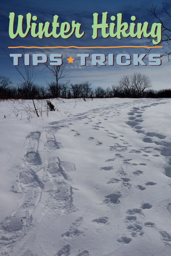 Get started with these tips for cold-weather layering, winter gear, footwear traction aids, snowshoes, winter hiking with dogs, and more.