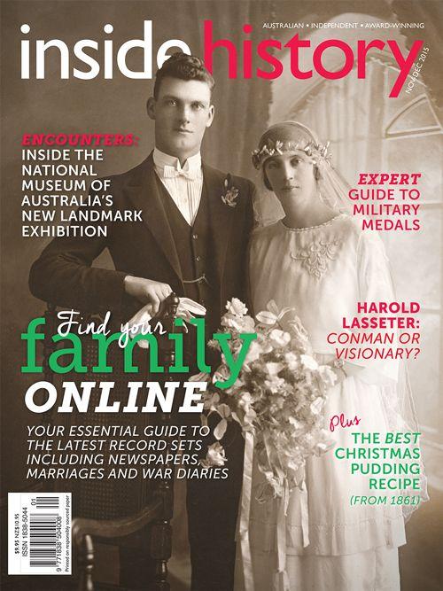 Issue 31, the Nov-Dec 2015 edition of Australia's favourite history magazine.