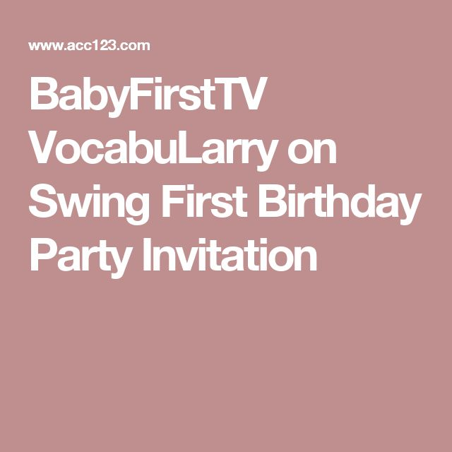 BabyFirstTV VocabuLarry on Swing First Birthday Party Invitation