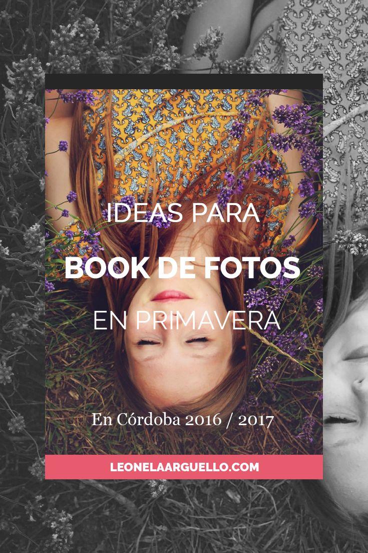 Ideas para #bookdefotos en #Córdoba durante está #primavera  #sesiondefotos #fotografa #15años #argentina