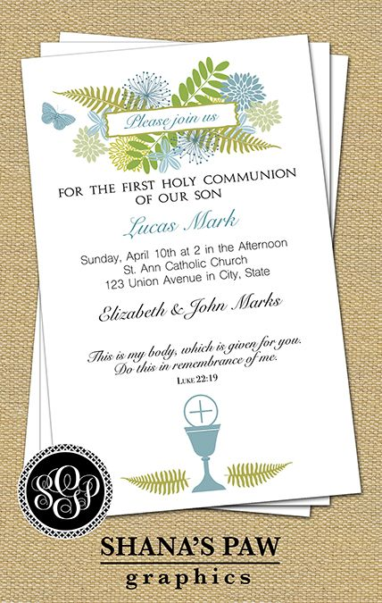 Greenery and flowers of the forest adorn this ShanasPaw.com First Communion Invitation design, which features the Communion elements and a butterfly, symbol of rebirth. Give us your wording and what color flowers you would like, and we will customize your card template and email it to you ready to print.