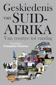 Geskiedenis van Suid-Afrika: Van Voortye tot vandag |  Wie was die eerste mense van Suid-Afrika? En wie het daarna gekom? Hoe het die interaksie tussen Afrikaners, die Britse regering en swart mense die land help vorm? Waar staan ons vandag as 'n nasie? Die skrywers bied 'n gebalanseerde blik op waar ons vandaan kom en gee onder meer ook erkenning aan Afrikaners se rol in die land se ontwikkeling. Fransjohan Pretorius 640 Bladsye