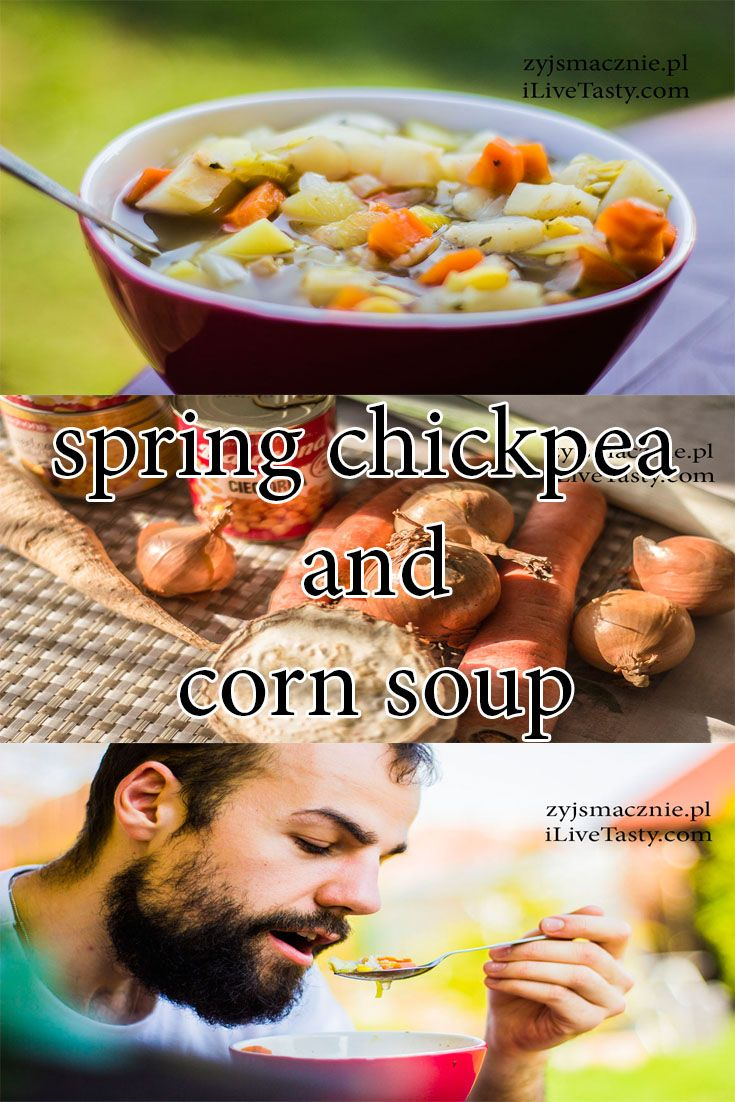 Spring soup recipe, chickpea and corn!