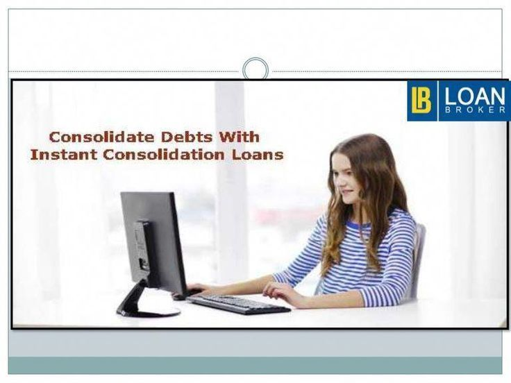 Get A Debt Consolidation Loan Despite Your Bad Credit Score And No