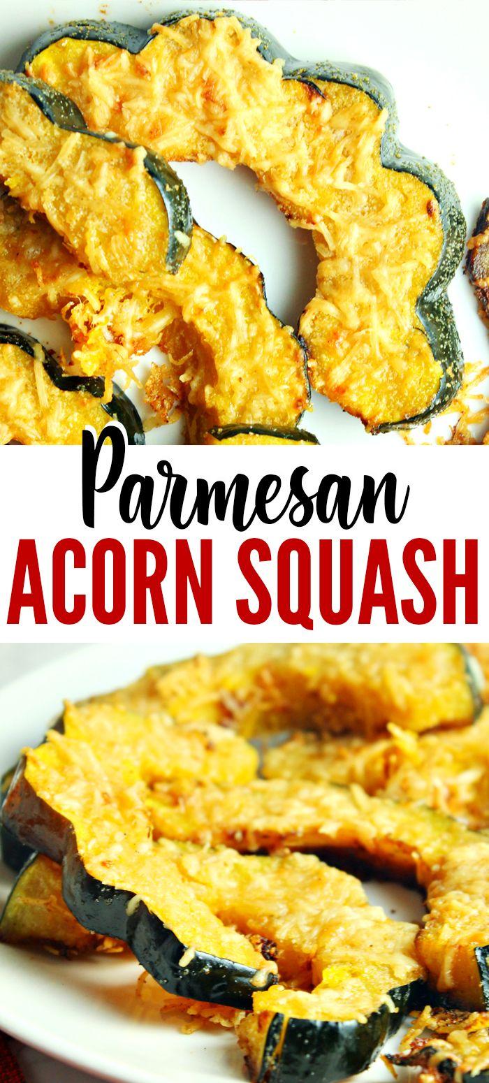 Parmesan Roasted Acorn Squash Recipe Acorn Squash Chicken