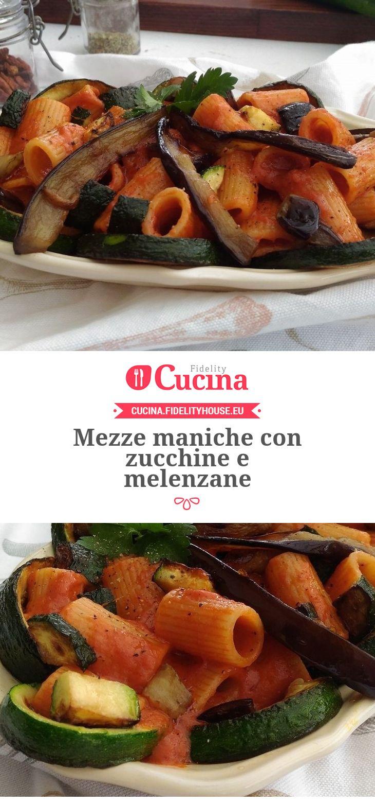 Mezze maniche con zucchine e melenzane