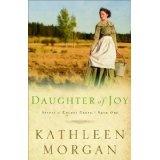 Daughter of Joy (Brides of Culdee Creek, Book 1) (Kindle Edition)By Kathleen Morgan