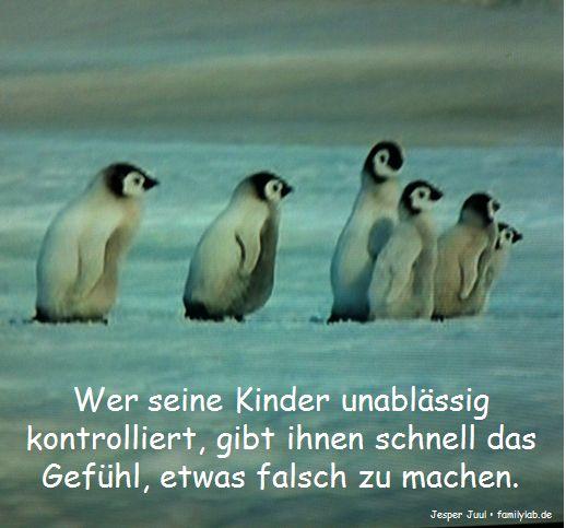 Wer seine Kinder unablässig kontrolliert, gibt ihnen schnell das Gefühl, etwas falsch zu machen. Jesper Juul • familylab.de