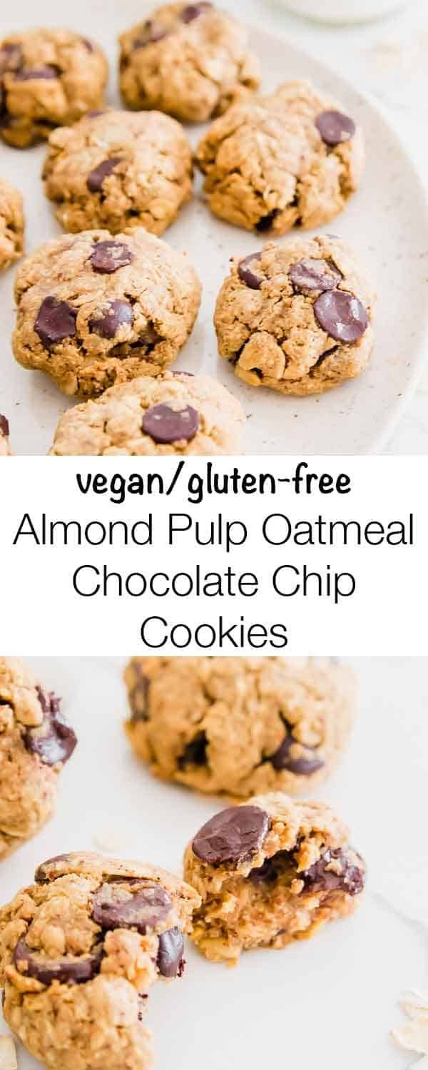 Oatmeal Chocolate Chip Cookies Gluten Free Vegan In 2020 Oatmeal Chocolate Chip Cookies Almond Pulp Recipes Chocolate Chip Oatmeal