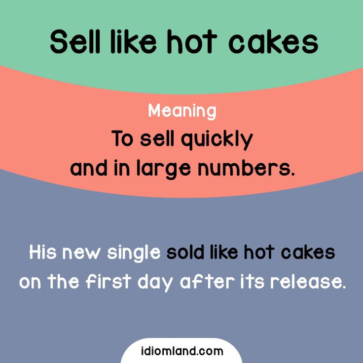 sell like hot cakes