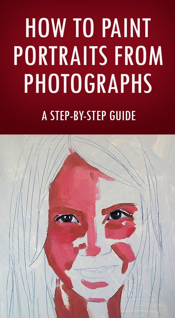 How to Paint Portraits from Photographs: A Step-by-Step Guide