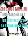 Cursos educacion, integracion, trabajo social | Curso Animador Especialista en Dinamica de Grupos