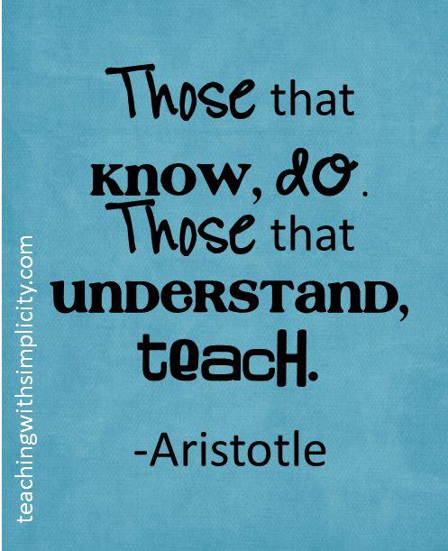 Those that understand teach. #motivation for teachers