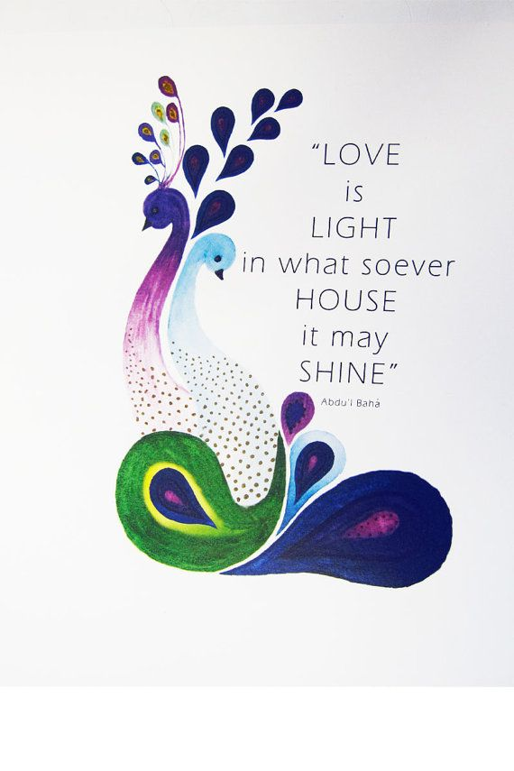 Bahai Quote Love is light in what soever house it my by jbart