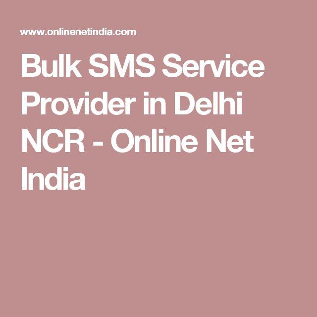 Bulk SMS Service Provider in Delhi NCR - Online Net India