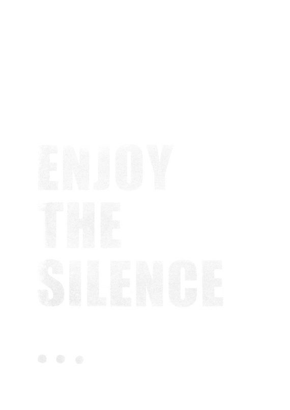 Enjoy the silence. by coniLab --- Am I the only one who can't read this without IMMEDIATELY having Depeche Mode's Enjoy The Silence running through my head?