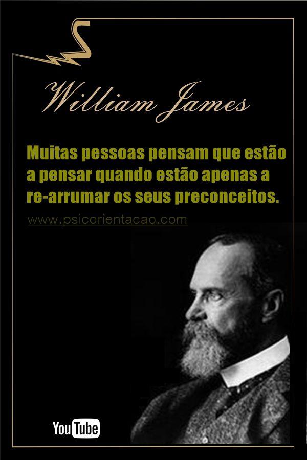 frases William James,  William James, frases engraçadas psicologia, mensagens psicologia, frases de psicologia.com